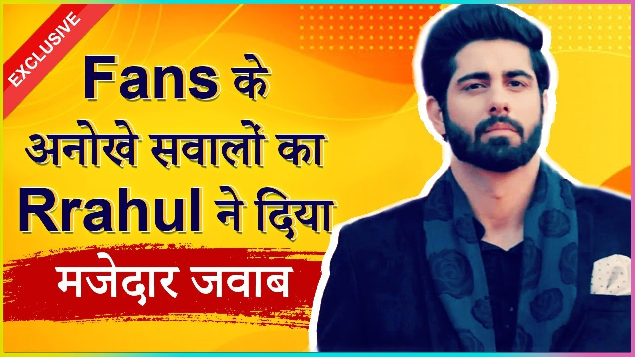 Download Rrahul Sudhir aka Vansh Answers Some Fun Fan Questions   EXCLUSIVE INTERVIEW