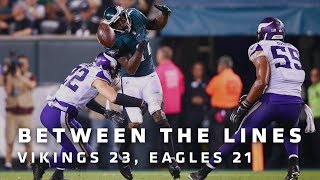 Between The Lines: Minnesota Vikings 23, Philadelphia Eagles 21