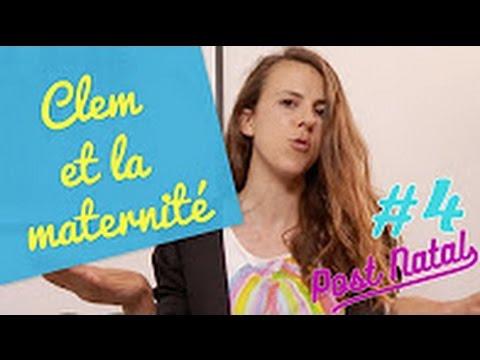 CLEM ET LA MATERNITÉ – Post Natal #4 – La maison des maternelles - France 5