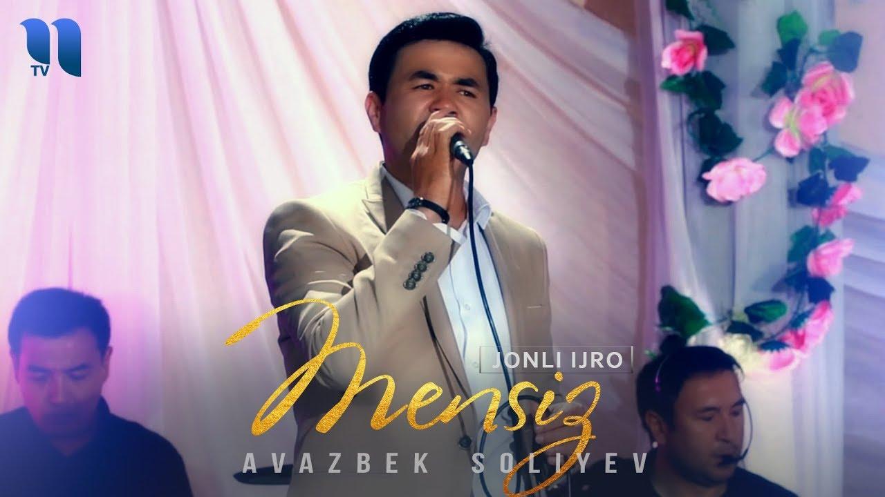 Avazbek Soliev - Mensiz (jonli ijro) | Авазбек Солиев - Менсиз (жонли ижро)