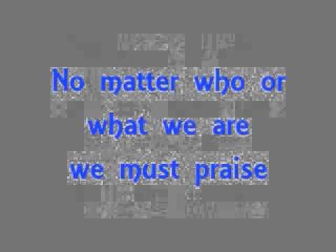 J Moss -We Must Praise (LYRICS).wmv