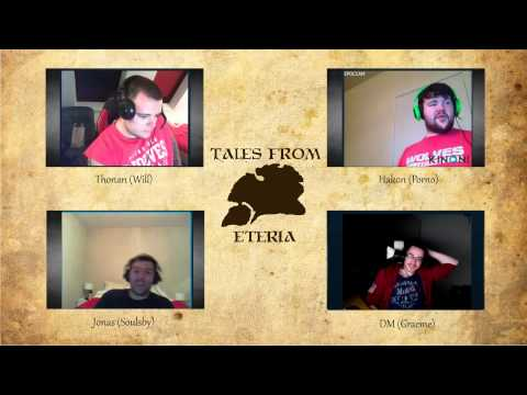 Tales From Eteria - Session 3 - The Old Man & The Tree (Part 2)