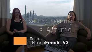 Arturia x Noise Engineering | Collaborating on MicroFreak Firmware V3