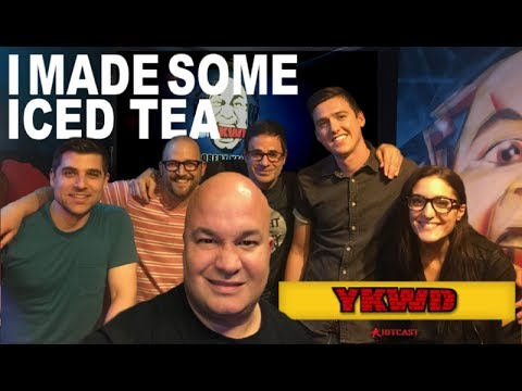 I Made Some Iced Tea | #YKWD #PODCAST