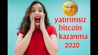 BEDAVA BİTCOİN KAZANMA (YATIRIMSIZ) 2020