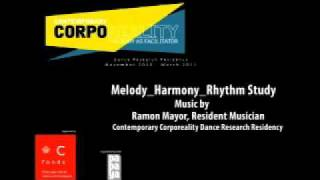 Contemporary Corporeality: Music: Melody-Harmony-Rhythm Study.mp4