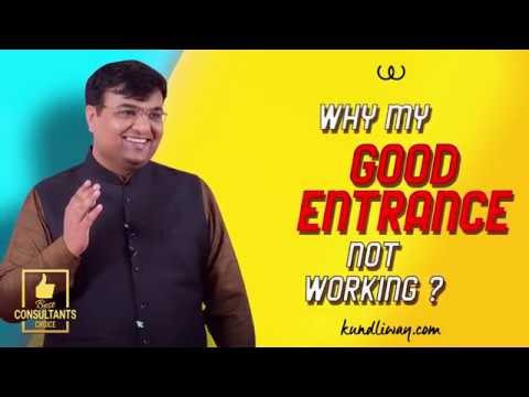 Why my good entrance not working | Learn Astro Vastu Sutras