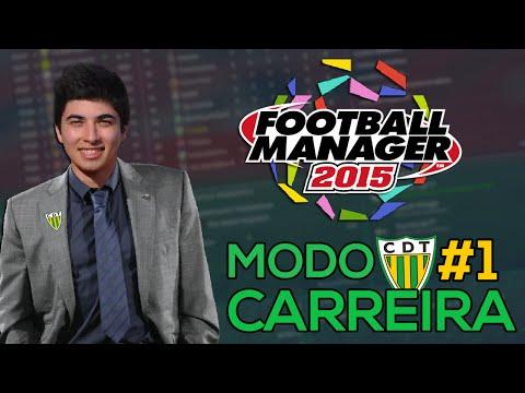 FOOTBALL MANAGER 2015 : TONDELA #01 - O COMEÇO