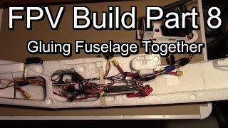 Vector OSD FC in Twin Star, Gluing Fuselage Together - FPV Build Part 8