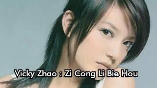 Download Mp3 Vicky Zhao : Zi Cong Li Bie Hou   Lyric Karaoke