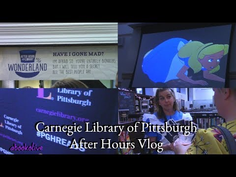 Carnegie Library of Pittsburgh After Hours Vlog: Wonderland!
