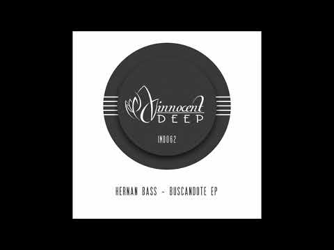 Hernan Bass - Buscandote (Original Mix)