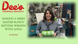 Making a Mesh Easter Bunny Wreath with Anna: 2019 Edition