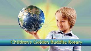 Children's Golden Buddha Rosary and Songs