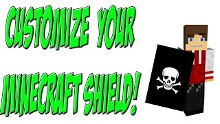 How to customize Shields in  Minecraft