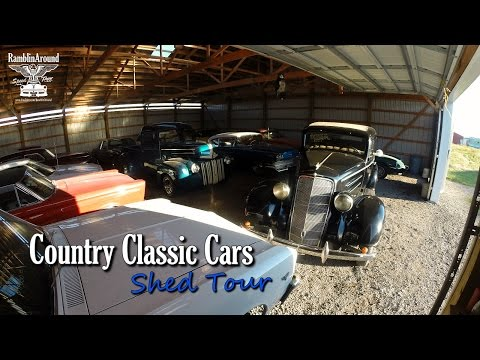 Hot Rods, Muscle Cars, & Classics - Shed Tour - Country Classic Cars