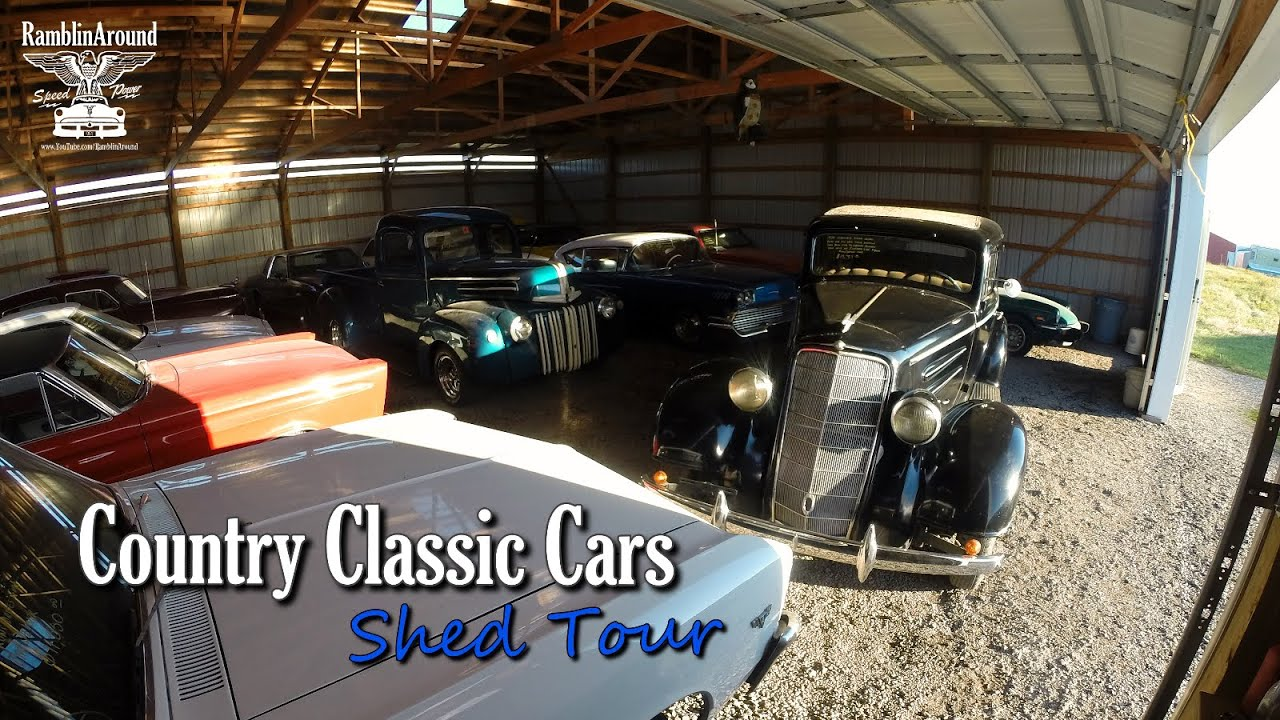 Hot Rods, Muscle Cars, & Classics - Shed Tour - Country Classic Cars ...