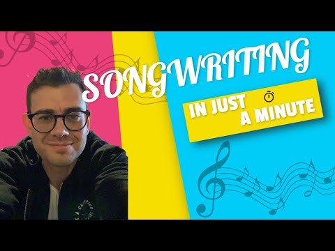 SONGWRITING - IN JUST A MINUTE - Episode #11