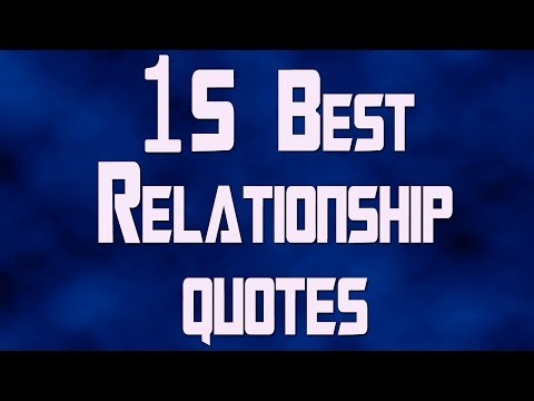 15 Best Relationship Quotes