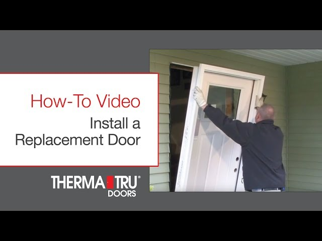How-To Install a Replacement Door