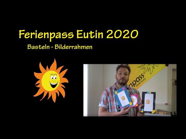 Wir basteln: Bilderrahmen - Ferienpass Eutin 2020
