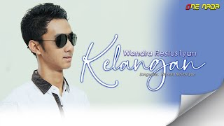 Gambar cover Wandra - Kelangan (Official Music Video)