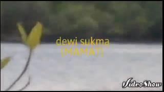 Mamat- Dewi Sukma