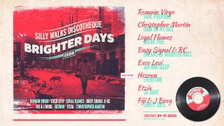 Brighter Days Riddim Megamix - prod. by Silly Walks Discotheque