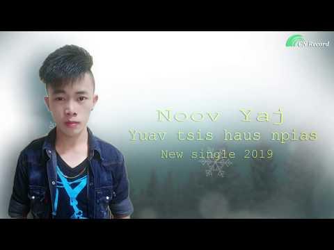 Yuav tsis haus npias - Noov Yaj (Official audio) thumbnail