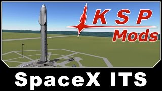 KSP Mods - SpaceX Interplanetary Transportation System
