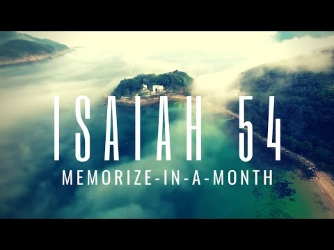ISAIAH 54 - Memorize in a Month! - With PREPSTEADERS.com