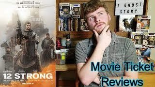 Is '12 Strong' An Action-Packed War Movie? - Movie Ticket Review *Spoiler Free