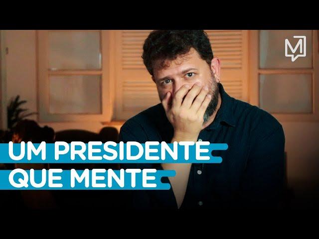 Bolsonaro: um presidente que mente