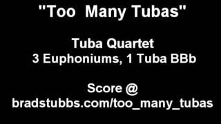 "Tuba / Euphonium Quartet ""Too Many Tubas"" Fun score sheet music"