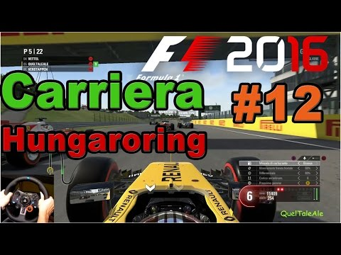 F1 2016 - PS4 Gameplay ITA - Logitech G29 - Carriera #12 - Gara Hungaroring - Sempre in lotta