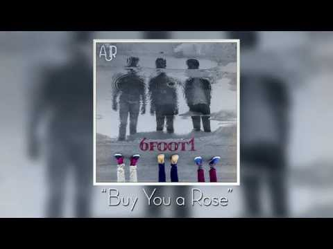 AJR - Buy You A Rose (Audio)