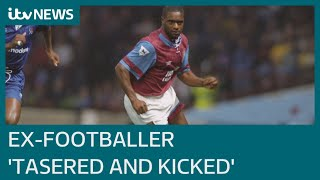 Ex-footballer Dalian Atkinson died after being tasered by police and kicked, court hears | ITV News