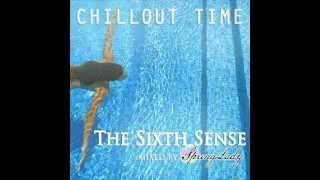 The best chillout - The Sixth Sense (mixed by SpringLady)