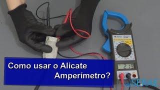 Como usar o Alicate Amperímetro?