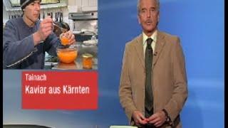 Kärntner Kaviar bei ORF KÄRNTEN HEUTE
