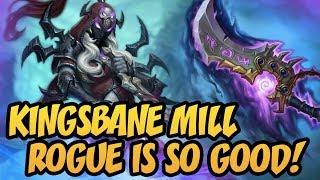 Hearthstone: Kingsbane Mill Rogue Is So Good!