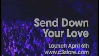 SNEAK PREVIEW - Send Down Your Love - C3 Church Sydney