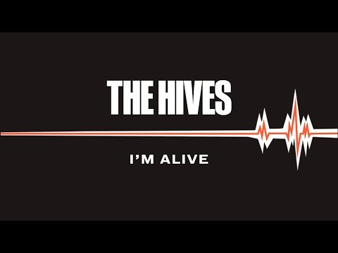 """The Hives - New Song """"I'm Alive"""""""