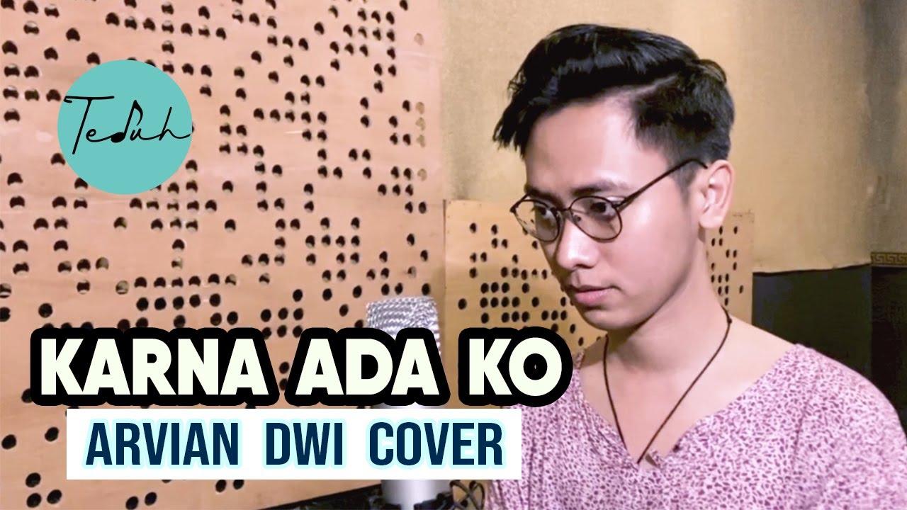 Karna Ada Ko New Gvme Arvian Dwi Cover Lyric Youtube