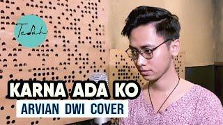 Download KARNA ADA KO  -  New Gvme  ( ARVIAN DWI Cover + Lyric )