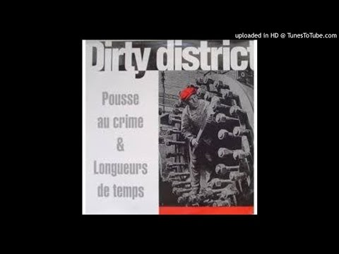 dirty district pousse au crime & longueurs de temps side 2