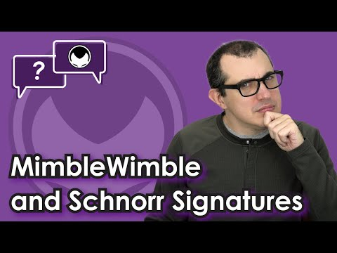 Bitcoin Q&A: MimbleWimble and Schnorr signatures