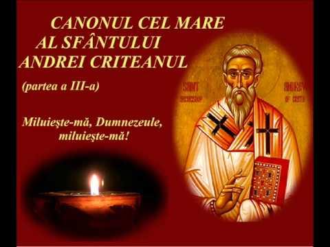 CANONUL CEL MARE AL SFÂNTULUI ANDREI CRITEANUL (partea a III-a)