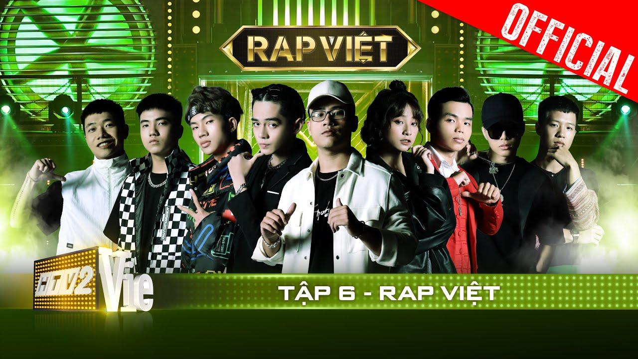 RAP VIỆT | Tập 6 - Kết vòng chinh phục, 4 HLV ra sức giành co rapper kịch tính như trận bóng phút 89