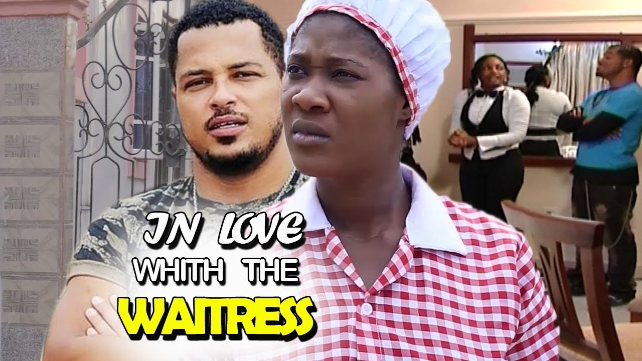 Download In Love With A Waitress Full Movie - Mercy Johnson l Van Vicker 2019 Latest Nigerian Nollywood Movie